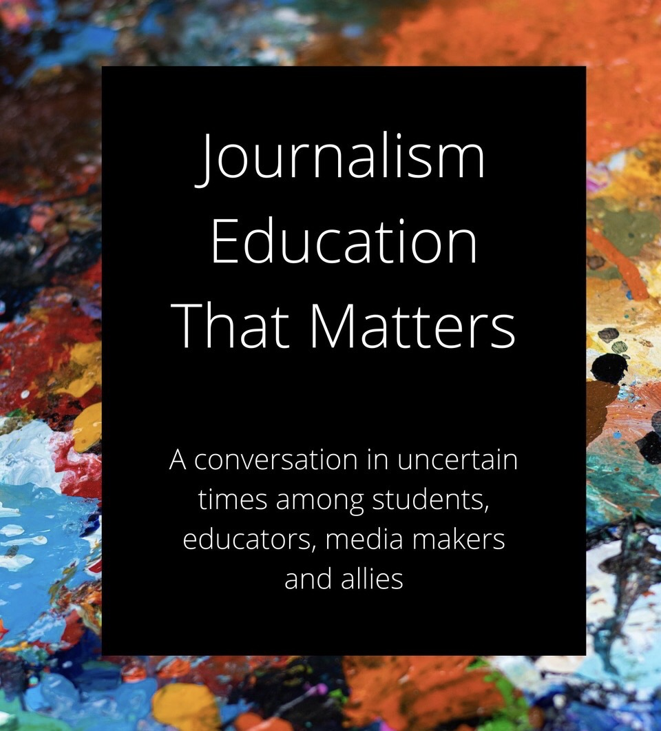 A conversation in uncertain times among students, educators, media makers and allies