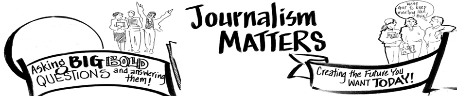 Journalism that matters for the 21st century the power of storytelling journalism that matters for the 21st century ccuart Image collections